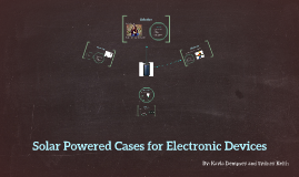 Solar Powered Cases for Eletronic Devices