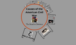 USVA - Causes of the American Civil War
