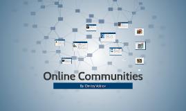Online Community & It's Affects