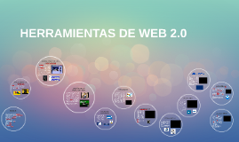 Copy of HERRAMIENTAS DE WEB 2.0