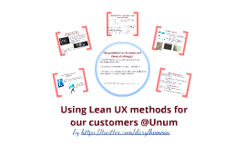 Lean UX methods @Unum