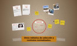 Otros métodos de selección y contratos normalizados.