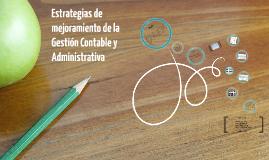 Estrategias de mejoramiento de la Gestión Contable y Administrativa