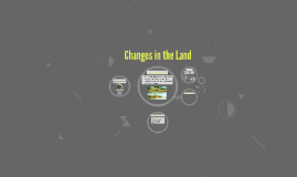 Changes in the Lnad