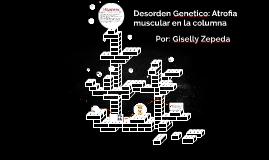 Genetic Disorder: Spinal Muscular Atrophy