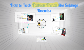 How to Rock Fashion Trends like Solange Knowles