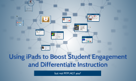 Using iPads to Boost Student Engagement and Differentiate In