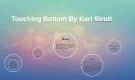 Touching Bottom By Kari Strutt