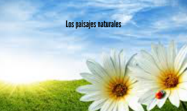 Copy of PAISAJES NATURALES
