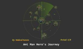 Copy of Ant Man Hero's Journey