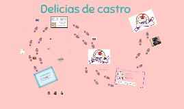 Copy of Copia de Copia de DELICIAS DE CASTRO