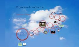 Copy of El proceso de motivación