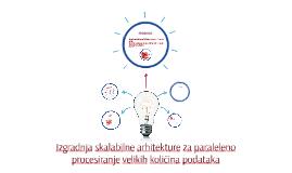 Izgradnja skalabilne arhitekture za paraleleno procesiranje