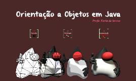 Copy of Orientação a Objetos em Java