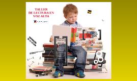 Copy of Copy of TALLER DE LECTURA EN VOZ ALTA