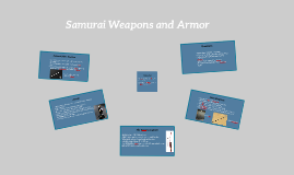 Samurai Armor and Weapons