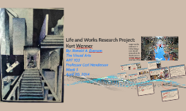 Life and Works Research Project: Kurt Wenner
