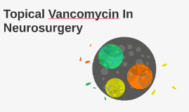 Topical Vancomycin In Neurosurgery