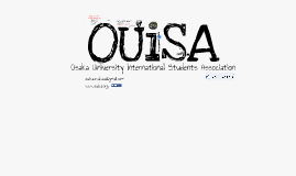 OUISA introduction Oct Orientation