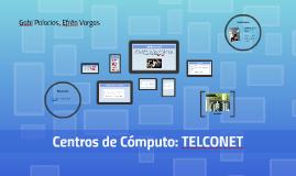 Centros de Cómputo: TELCONET