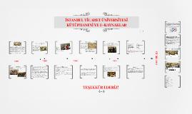 İstanbul Ticaret Üniversitesi Kütüphanesi Tanıtım 2015