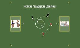 Técnicas Pedagógicas Educativas