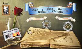 Vida y arte de un letrado chileno