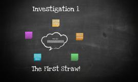 Investigation 1: