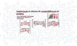 Copy of Implantação do sistema de compatibilização de projetos