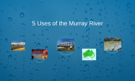 Copy of 5 Uses of the Murray River
