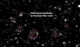 Utilizing Social Media to Promote Your Club