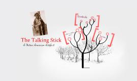 The Talking Stick