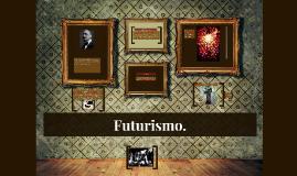 Futurísmo.