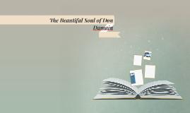 The Beautiful Soul of Don Damain