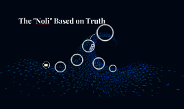 "The ""Noli"" Based on Truth"