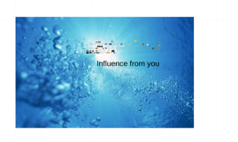 Influence from you