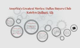 America's Greatest Movies: Dallas Buyers Club