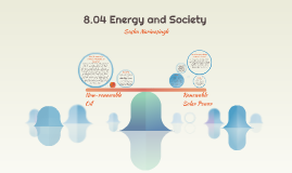 8.04 Energy and Society