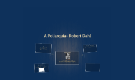 A Poliarquia- Robert Dahl