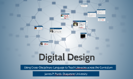 Digital Design: Using Cross-Disciplinary Language to Teach Literacies across the Curriculum