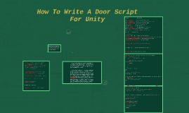 How To Write A Door Script For Unity