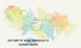 HSC BODY OF WORK PROPOSALS BY lucinda cripps