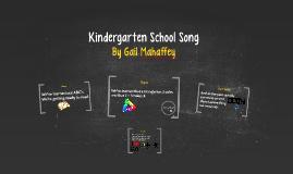Kindergarten School Song