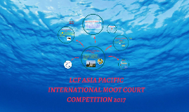 Copy of LCF INTERNATIONAL MOOT COURT COMPETITION 2017