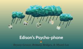 Edison's Psychophone