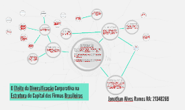 O Efeito da Diversificação Corporativa na Estrutura de Capital das Firmas Brasileiras