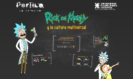 Rick, Morty y la cultura multiversal