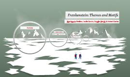Frankenstein: Themes and Motifs