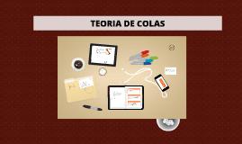 Copy of TEORIA DE COLAS