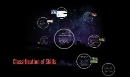 Copy of Classification of Skills